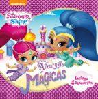 aventuras magicas (shimmer y shine) 9788448849283