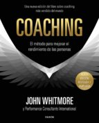 coaching: el metodo para mejorar el rendimiento de las personas-john whitmore-9788449334283
