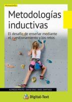 metodologías inductivas (ebook)-alfredo prieto-david diaz-raul santiago-9788449450983