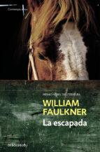 la escapada-william faulkner-9788466329583
