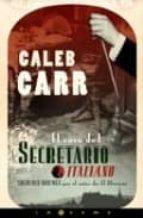el caso del secretario italiano caleb carr 9788466625883