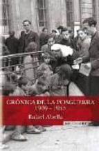 cronica de la posguerra rafael abella 9788466638883