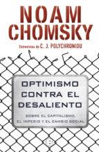 optimismo contra el desaliento noam chomsky c. j. polychroniou 9788466662383