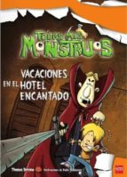 Todos mis Monstruos. Vacaciones en el Hotel Encantado