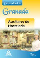 AUXILIARES DE HOSTELERIA DE LA UNIVERSIDAD DE GRANADA. TEST