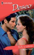 bella y valiente (ebook)-nalini singh-9788468700083