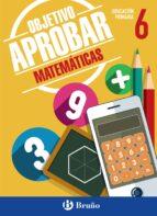 objetivo aprobar: matemáticas 6º primaria 9788469611883