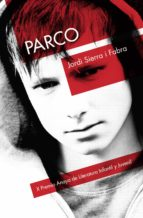 parco (2ª ed.)-jordi sierra i fabra-9788469807583