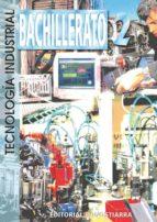 tecnologia industrial ii (bachillerato) angel almaraz martin 9788470632983