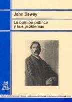 opinion publica y sus problemas john dewey 9788471124883
