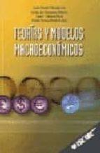 teorias y modelos macroeconomicos justo sotelo navalpotro 9788473563383