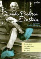 querido profesor einstein: correspondencia entre albert einstein y los niños-alice calaprice-9788474328783