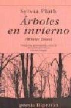 arboles en invierno (edicion bilingüe castellano-ingles)-sylvia plath-9788475177083