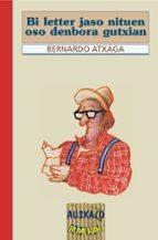 Bi letter jaso nituen oso denbora gutxian MOBI TORRENT 978-8475687483 por Bernardo atxaga