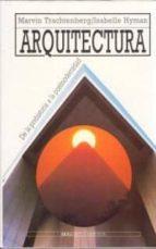 arquitectura: de la prehistoria d al postmodernidad: la tradiccio n occidental 9788476006283