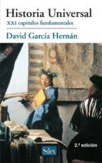 historia universal: xxi capitulos fundamentales (2ª ed.) david garcia hernan 9788477374183