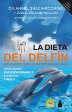 la dieta del delfín angel gracia 9788478088683