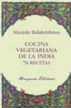 cocina vegetariana de la india: 76 recetas manjula balakrishnan 9788478133383