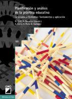 planificacion y analisis de la practica educativa: la secuencia f ormativa fundamentos y aplicacion-9788478272983