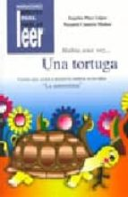 habia una vez una tortuga : cuentos para ayudar a mejorar la cond ucta en los niños la autoestima angeles paez lopez nazaret cantero muñoz 9788478694983