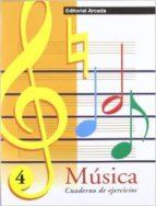 musica cuaderno de ejercicios, nº 4 9788478872183