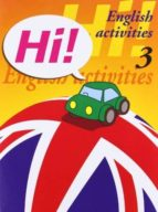 hi! english activities nº 3 e. i. / educacion primaria 9788478873883