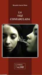 Voz confabulada,La (Biblioteca de Autores Contemporáneos)
