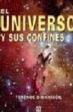 el universo y sus confines-terence dickinson-9788479025083