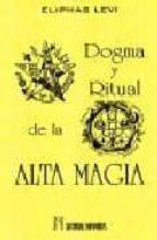 dogma y ritual de la alta magia-eliphas levi-9788479100483