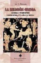 la religion griega: dioses y hombres: santuarios, rituales y mito s-jan n. bremmer-9788480050883