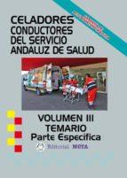 CELADORES CONDUCTORES SAS TEMARIO PARTE COMÚN VOLUMEN III