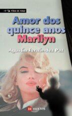 amor dos quince anos, marilyn agustin fernandez paz 9788483026083