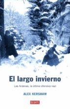 el largo invierno alex kershaw 9788483066683