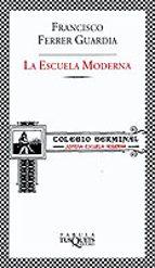 la escuela moderna (2ª ed.) francisco ferrer guardia 9788483108383