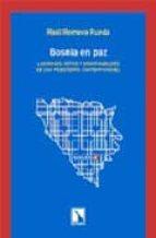 bosnia en paz: lecciones, retos y oportunidades de una posguerra contemporanea-raul romeva rueda-9788483191583