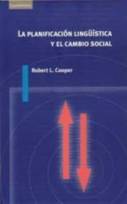 planificacion lingüistica y cambio social robert l. cooper 9788483230183