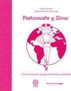 fashionista y slow: como ponernos guapas nosotras y al planeta-gema gomez-9788483528983