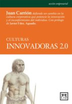 culturas innovadoras 2.0 (ebook)-juan carrion-9788483561683