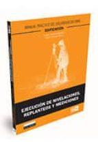 ejecucion de nivelaciones, replanteos y mediciones urbano pastrana agundez 9788484066583