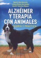 alzhéimer y terapia con animales beatriz rey mourelle 9788484089483