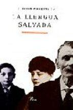la llengua salvada: cronica d una adolescencia (2ª ed.)-elias canetti-9788484371083