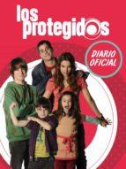 Los protegidos. Diario oficial