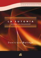 la eutonia: gerda alexander dominique duliege 9788484453383