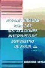 NORMAS BASICAS PARA LAS INSTALACIONES INTERIORES DE SUMINISTRO DE AGUA