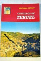 castillos de teruel-cristobal guitart aparicio-9788486205683