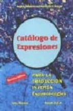 catalogo de expresiones para la traduccion inversa (8ª ed.) = cat alogue of expressions for spanish english translation (8ª ed.) jose merino susan taylor 9788486623883