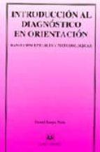 introduccion al diagnostico en orientacion: bases conceptuales y metodologicas-daniel anaya nieto-9788488667083