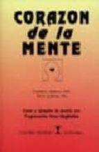 corazon de la mente: casos y ejemplos de cambio con programacion neuro lingüistica (5ª ed.) connirae andreas steve andreas 9788489333383