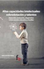 ALTAS CAPACIDADES INTELECTUALES: SOBREDOTACION Y TALENTOS