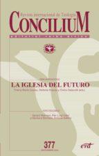 la iglesia del futuro (ebook)-thierry-marie courau-9788490734483